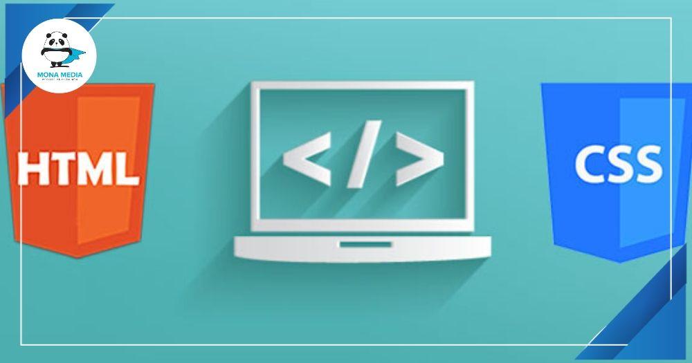 Khái niệm HTML và CSS
