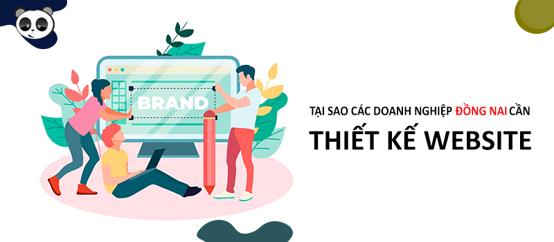 Tại sao các doanh nghiệp tại Đồng Nai lại cần website?